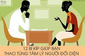 12 Bí Kiếp Giúp Bạn Thao Túng Tâm Lý Người Đối Diện